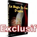 DVD La Magie du Feu D'Alpha Volume 2