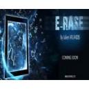 E-RASE / Julien Arlandis et Mickael Chatelain