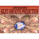 Silky smooth prediction de Joe Silkies