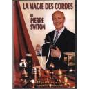 LA MAGIE DES CORDES DE PIERRE SWITON DVD