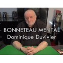 BONNETEAU MENTAL DE DOMINIQUE DUVIVIER