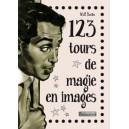 123 TOURS DE MAGIE EN IMAGES - LIVRE