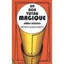 UN BON TUYAU MAGIQUE LIVRE DE JAMES HODGES