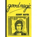 GOOD MAGIC LIVRE DE HENRY MAYOL