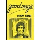 GOOD MAGIC LIVRE DE HENRY MAYOL
