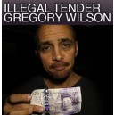 ILLEGAL TENDER DE GREG WILSON