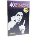LIVRE 40 TOURS DE CARTES BLUFFANTS