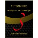 DVD AUTOMATIKS 3 DE JEAN PIERRE VALLARINO