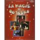 LIVRE LA MAGIE EN 80 TOURS DE DANIEL VUITTENEZ ET GUY LORE