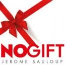 NOGIFT DE JEROME SAULOUP