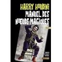 LIVRE MANUEL DES NOEUDS MAGIQUES DE HARRY HOUDINI