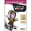 LIVRE LE JEU DE LA LOGIQUE DE LEWIS CARROLL