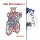 Jazzy transposition 2 / Jim Sisti