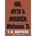 Livre Mind Myth and Magick Vol.2 / T.A Waters